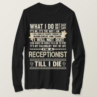 I Am A RECEPTIONIST. Gift T-Shirt