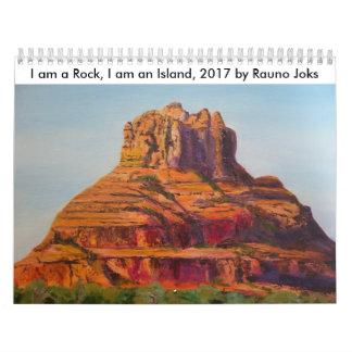 I am a Rock, I am an Island, 2017. by Rauno Joks Calendar