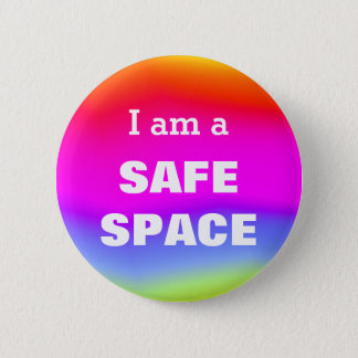 I am a SAFE SPACE 2 Inch Round Button