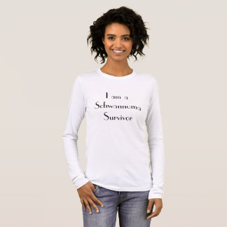 """I am a Schwannoma Survivor"" Women's long sleeve Long Sleeve T-Shirt"