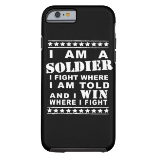 I am a Soldier Tough iPhone 6 Case