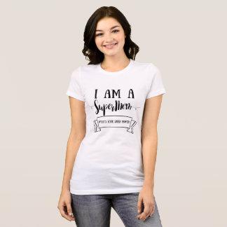 I Am A Supermom T-Shirt