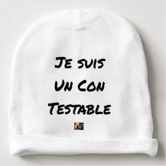 I am a Testable IDIOT - Word games Baby Beanie