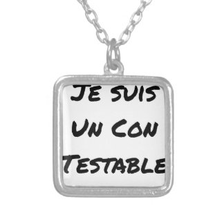 I am a Testable IDIOT - Word games Silver Plated Necklace