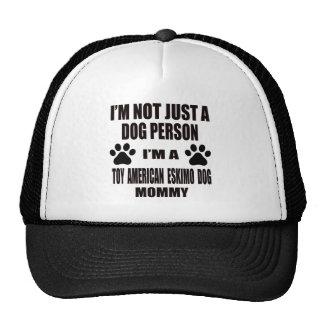 I am a Toy American Eskimo Dog Mommy Trucker Hat