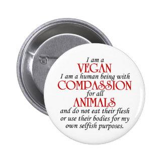 I Am A Vegan Button