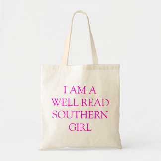 I am a well read Southern Girl Tote Bag