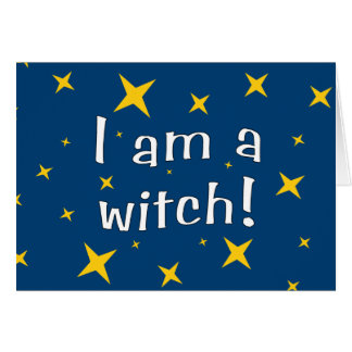 I Am a Witch Card