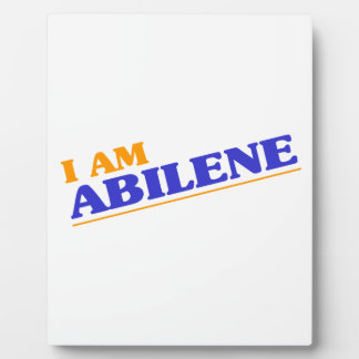 I am Abilene Plaque