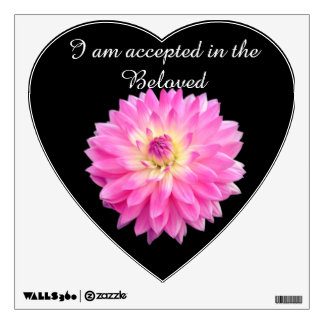 I Am Accepted In The Beloved. Wall Decal