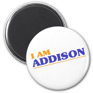 I am Addison 2 Inch Round Magnet