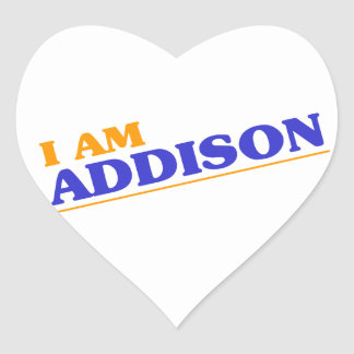 I am Addison Heart Sticker