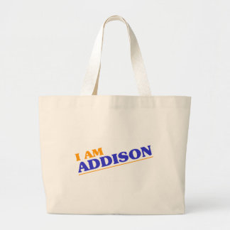 I am Addison Large Tote Bag
