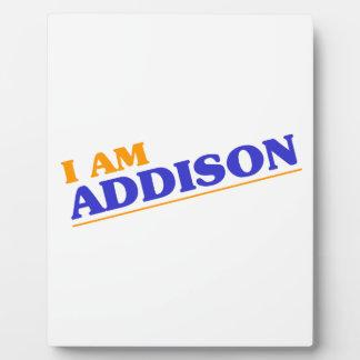 I am Addison Plaque