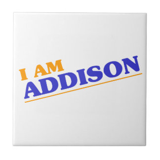 I am Addison Tile