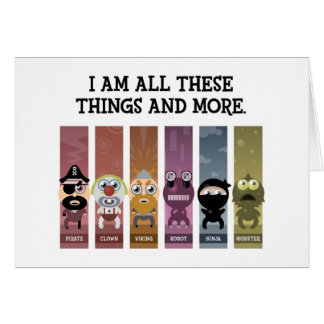 I Am All These Things and More Greeting Card