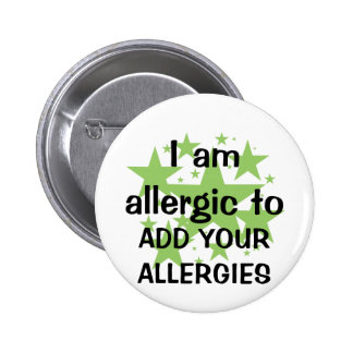 I Am Allergic To - Customize with child's allergy 2 Inch Round Button