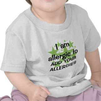 I Am Allergic To - Customize with child's allergy T Shirt