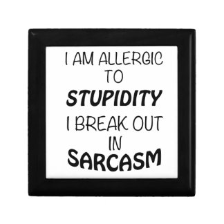 I am Allergic To Stupidity I Break Out In Sarcasm Gift Box