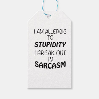 I am Allergic To Stupidity I Break Out In Sarcasm Pack Of Gift Tags
