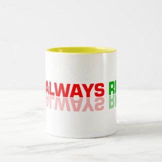 I AM ALLWAYS RIGHT EGO Two-Tone COFFEE MUG