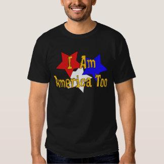 I Am America Too Shirts