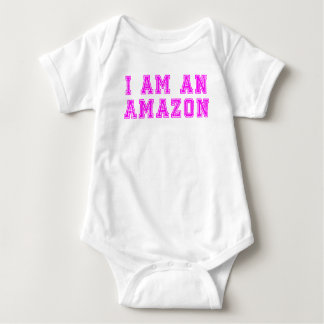 I Am An Amazon Baby Bodysuit