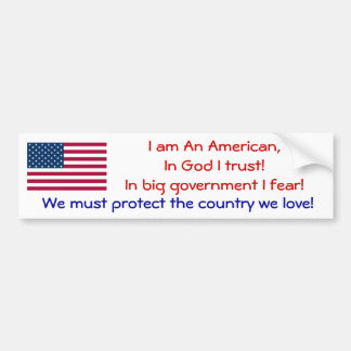 I am an American Bumper Sticker