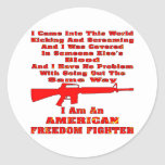 I Am An American Freedom Fighter Round Stickers