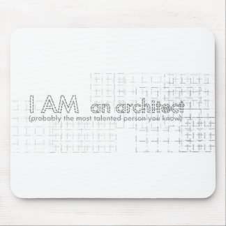 I AM an architect Mouse Pad