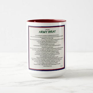 I am an Army Brat mug