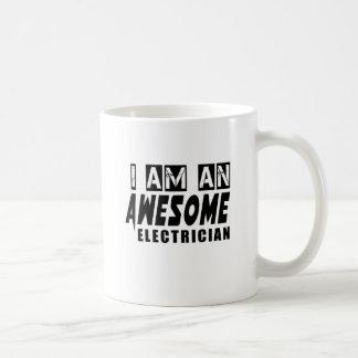 I am an Awesome ELECTRICIAN. Basic White Mug