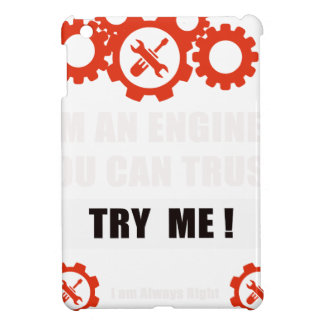 I am an engineer you can trust case for the iPad mini