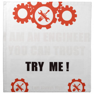 I am an engineer you can trust napkin