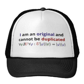 I am an original and cannot be duplicated trucker hat