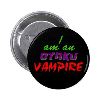 I am an Otaku Vampire Button