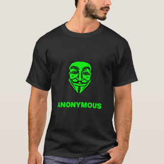 I AM ANONYMOUS. T-Shirt