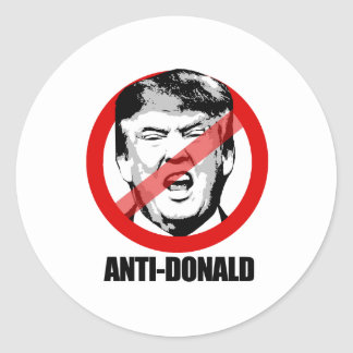 I am Anti-Donald Trump - Round Sticker