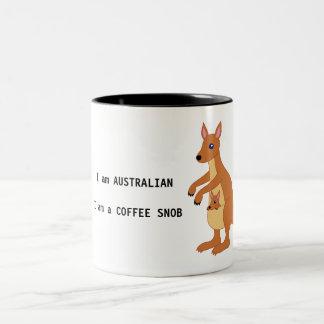 I am AUSTRALIAN. I am a COFFEE SNOB - coffee mug