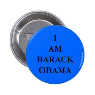 I AM BARACK OBAMA PINS
