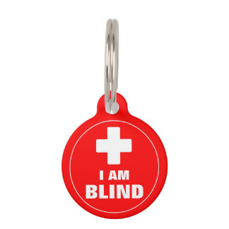 """I Am Blind"" Special Needs Blind Pet ID Tag"
