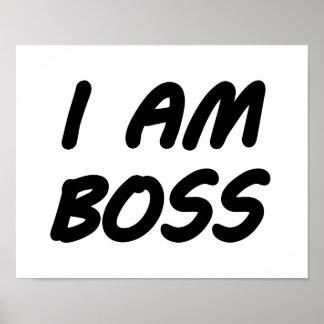 I Am Boss Poster