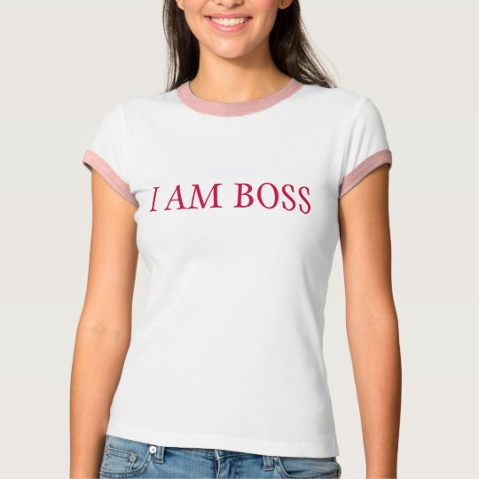I AM BOSS T-Shirt