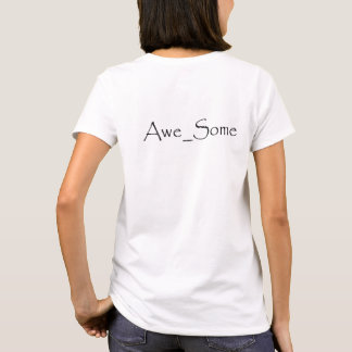 """""""I Am clothed, and surrounded...Awesome"""" quote. T-Shirt"""
