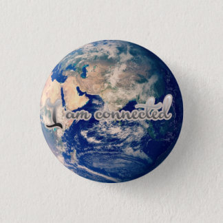 I am connected earth badge 1 inch round button