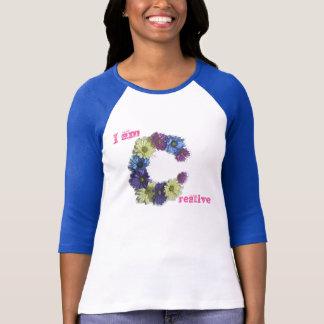 I am Creative flower affirmation T-Shirt