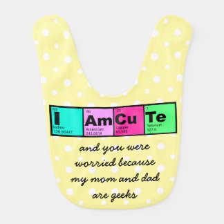 I am Cute; mom and dad are geeks! (yellow) Bibs