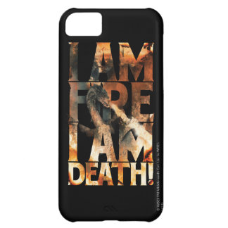 I Am Fire I Am Death! iPhone 5C Cover