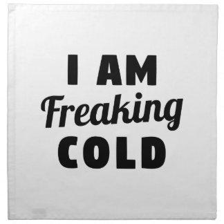 I Am Freaking Cold Cloth Napkins