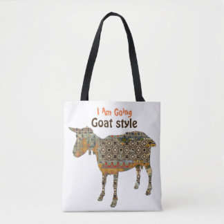I Am Going Goat Style Tote Bag